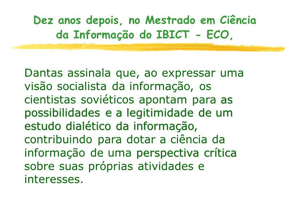 Dez anos depois, no Mestrado em Ciência da Informação do IBICT - ECO,