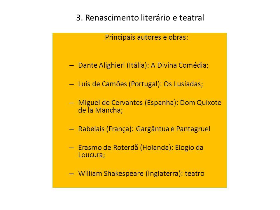 3. Renascimento literário e teatral