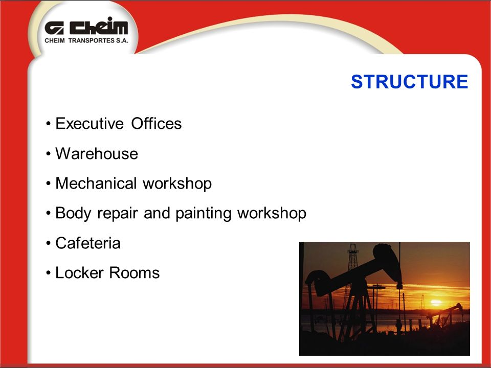 STRUCTURE Executive Offices Warehouse Mechanical workshop