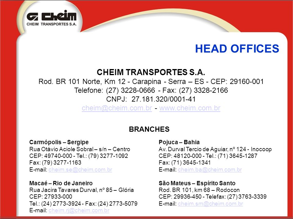 HEAD OFFICES CHEIM TRANSPORTES S.A.
