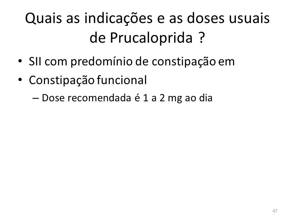 Quais as indicações e as doses usuais de Prucaloprida