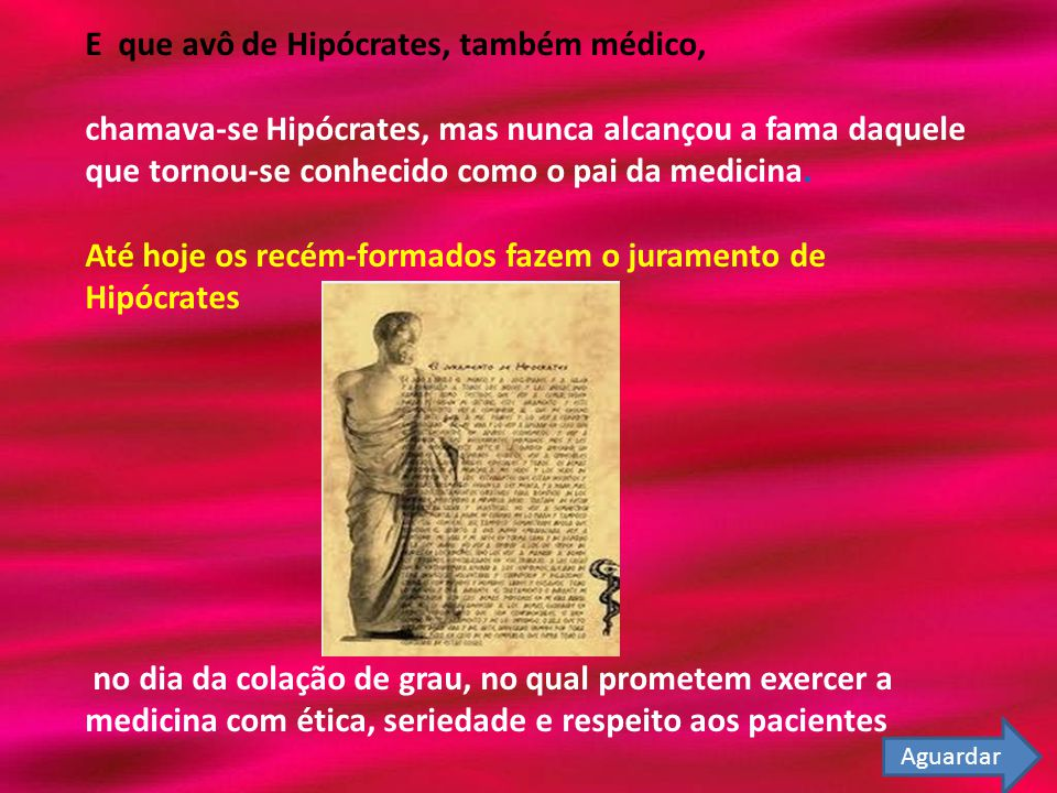 E que avô de Hipócrates, também médico,