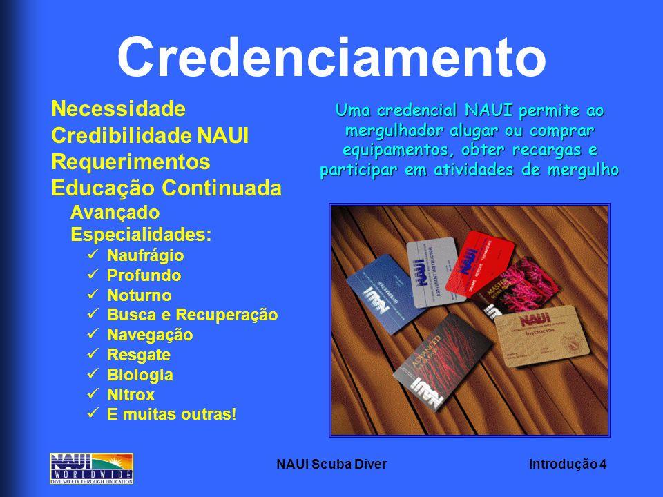 Credenciamento Necessidade Credibilidade NAUI Requerimentos