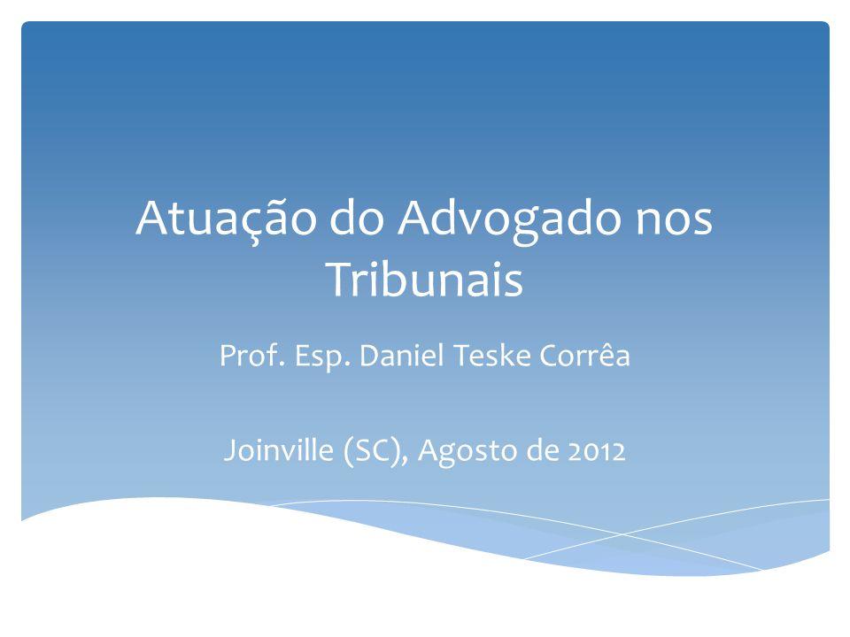 Atuação do Advogado nos Tribunais