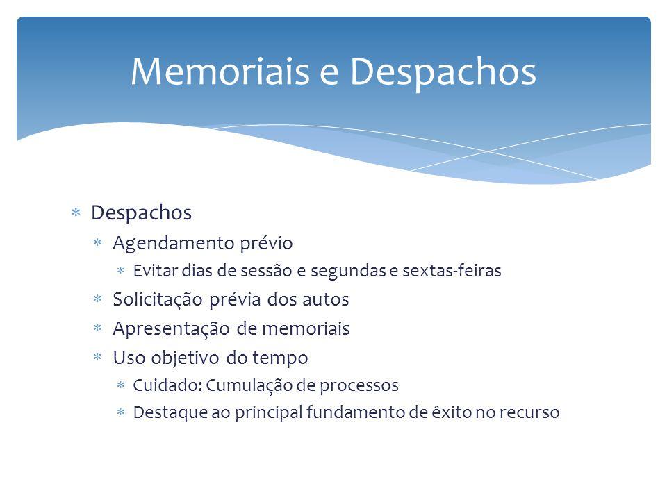 Memoriais e Despachos Despachos Agendamento prévio