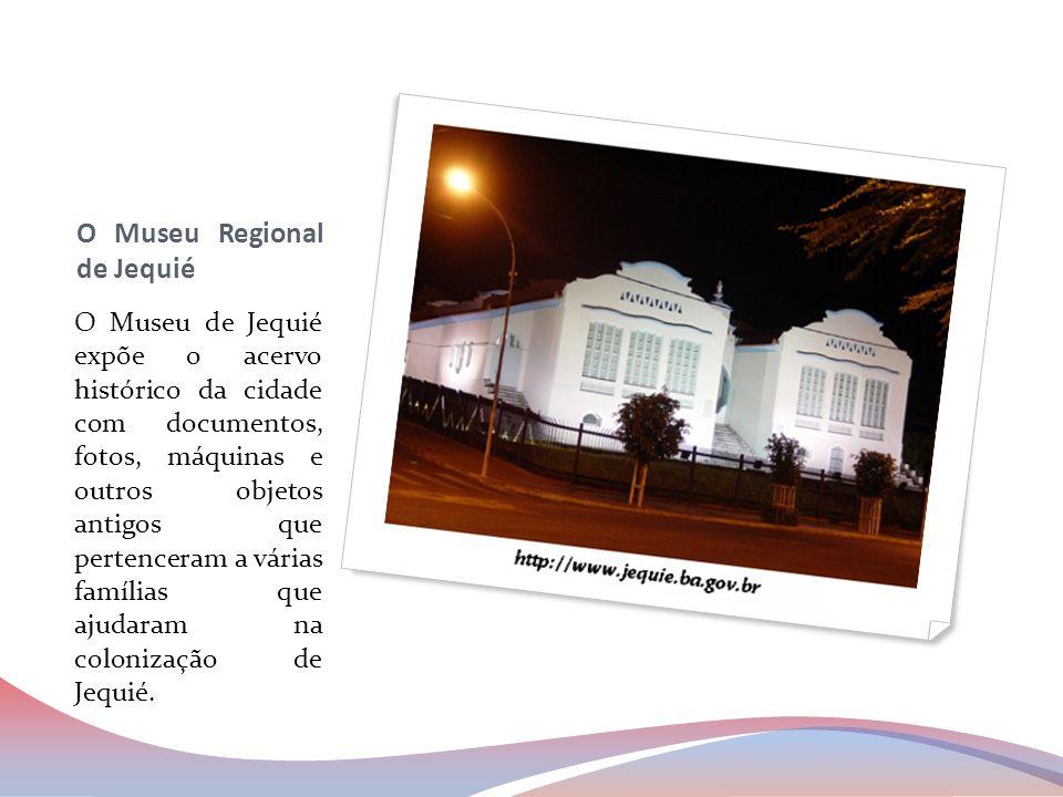 O Museu Regional de Jequié
