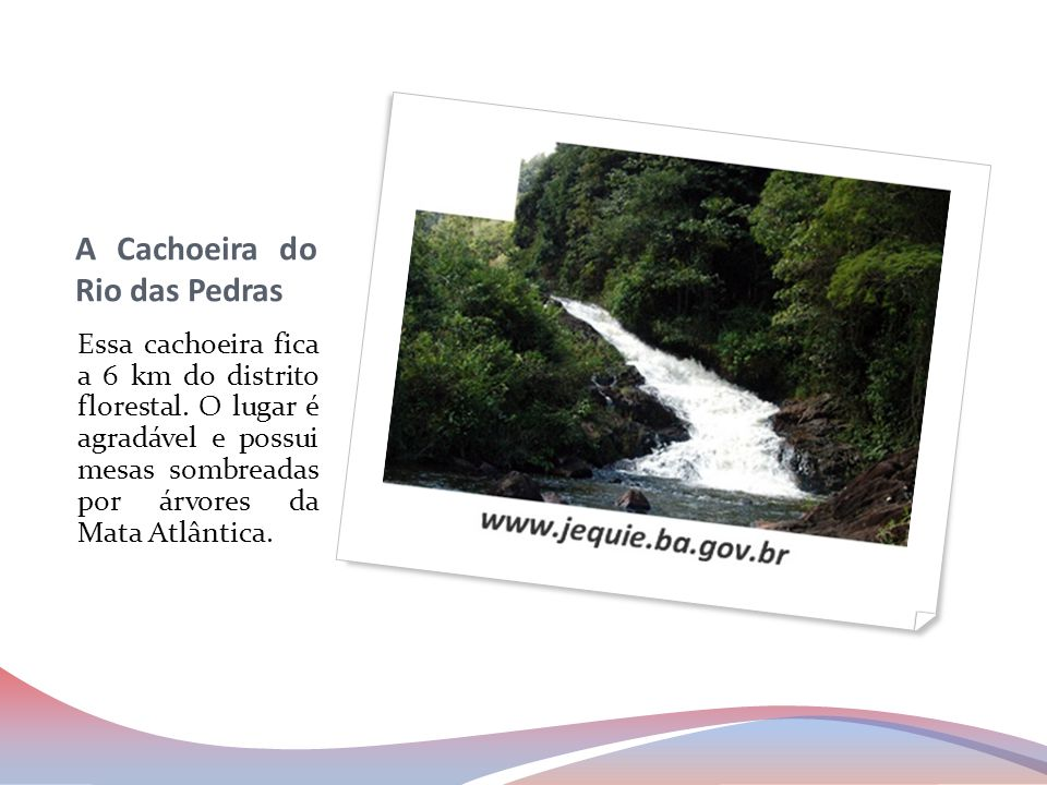 A Cachoeira do Rio das Pedras
