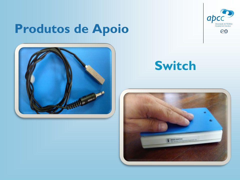Produtos de Apoio Switch