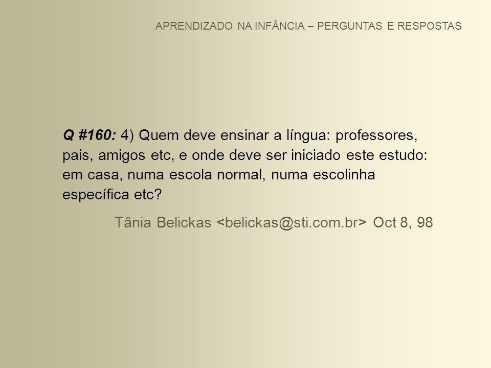 Tânia Belickas <belickas@sti.com.br> Oct 8, 98