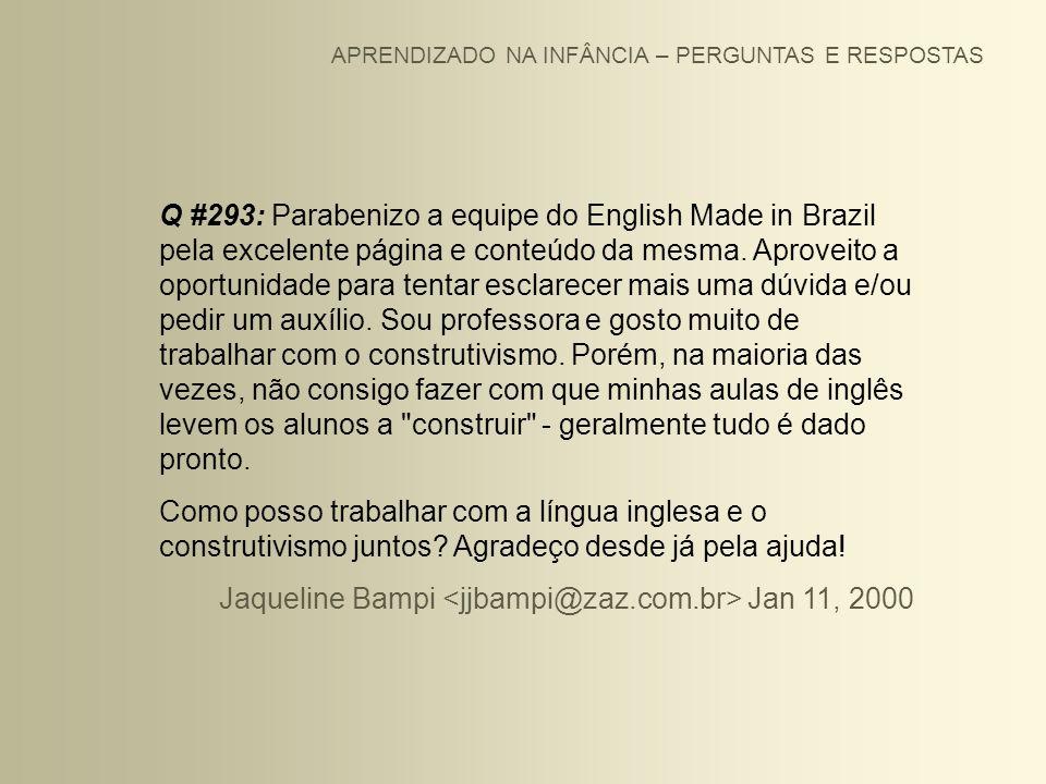 Jaqueline Bampi <jjbampi@zaz.com.br> Jan 11, 2000
