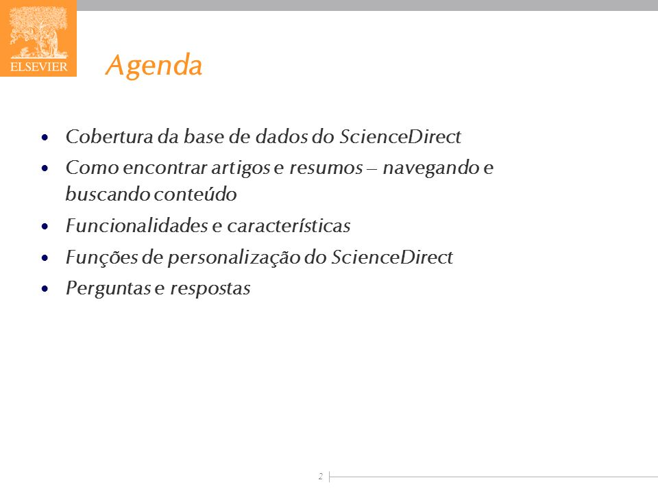 Agenda Cobertura da base de dados do ScienceDirect
