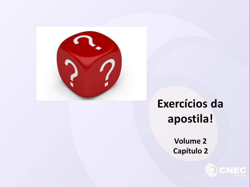 Exercícios da apostila!