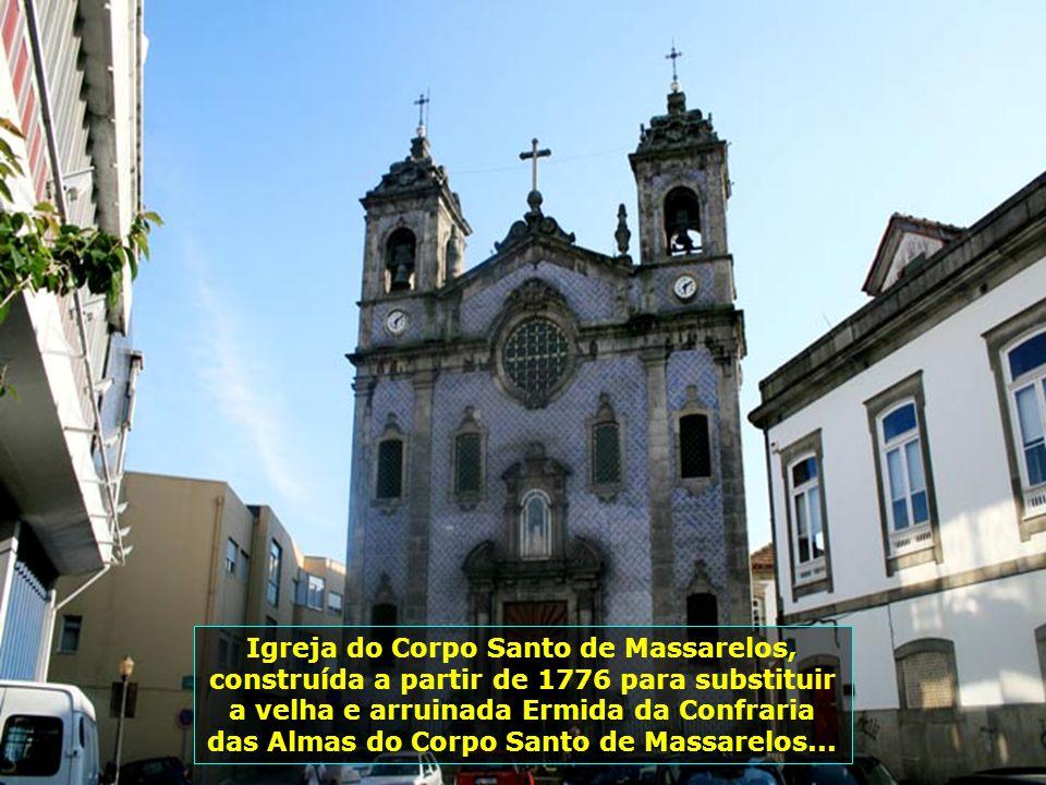 IMG_2131 - PORTUGAL - PORTO - IGREJA DO CORPO SANTO DE MASSARELOS-700