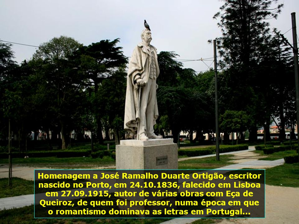 IMG_2192 - PORTUGAL - PORTO - ESTÁTUA DE JOSÉ RAMALHO DUARTE ORTIGÃO-700