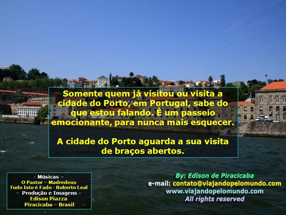 A cidade do Porto aguarda a sua visita de braços abertos.