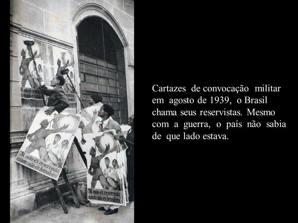 Cartazes de convocação militar em agosto de 1939, o Brasil chama seus reservistas.