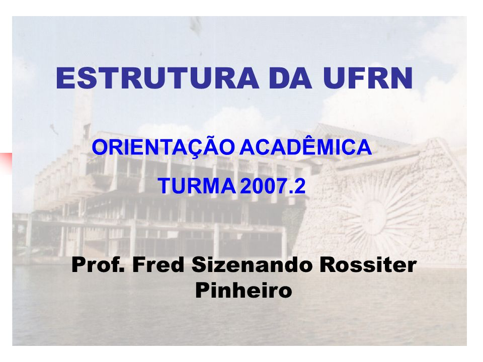 Prof. Fred Sizenando Rossiter Pinheiro