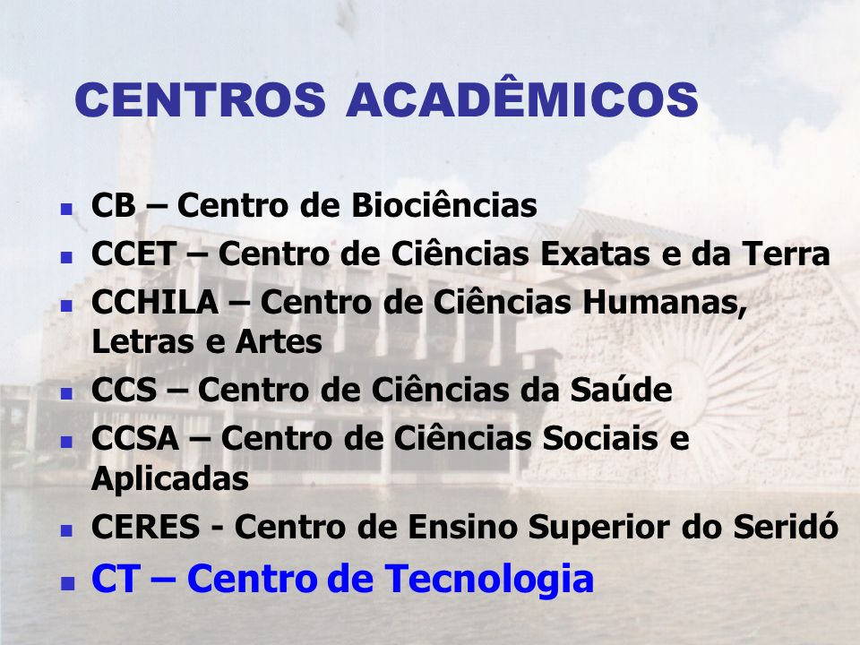 CENTROS ACADÊMICOS CT – Centro de Tecnologia