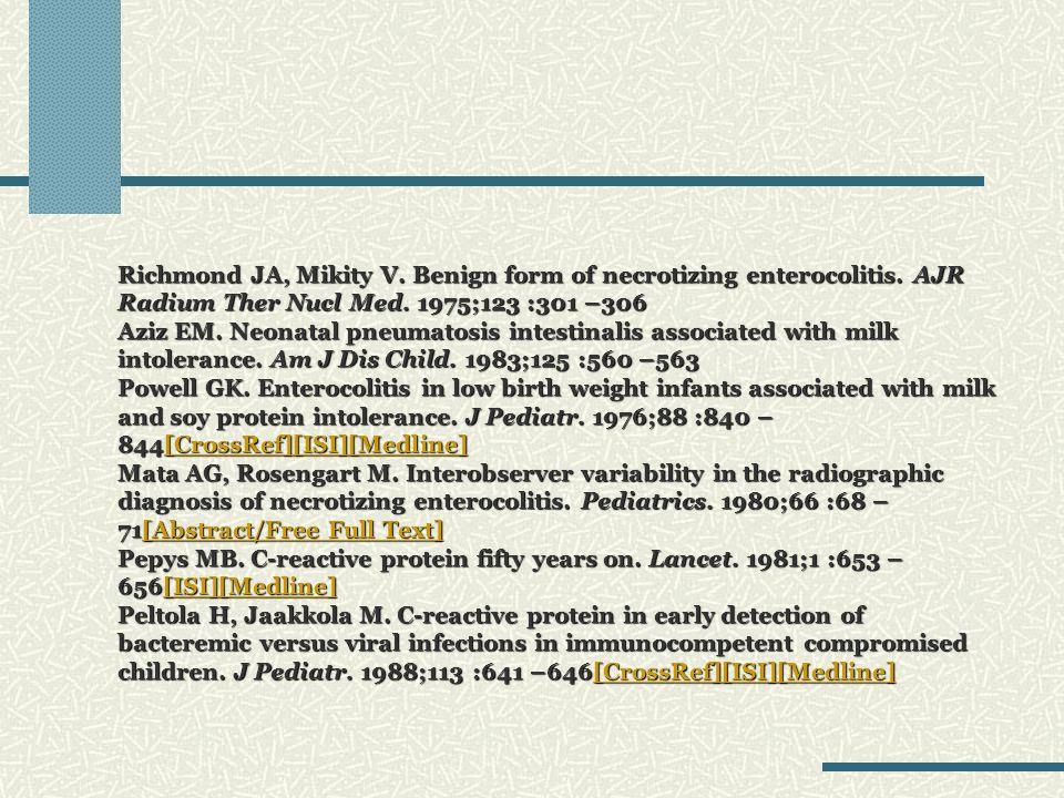 Richmond JA, Mikity V. Benign form of necrotizing enterocolitis