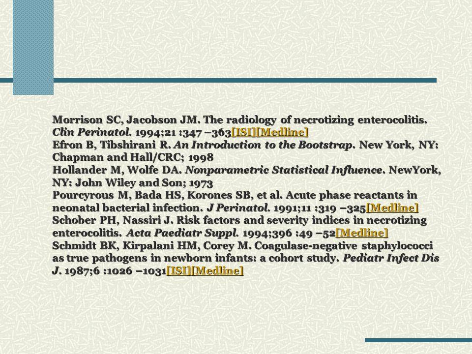 Morrison SC, Jacobson JM. The radiology of necrotizing enterocolitis
