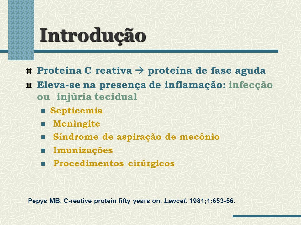 Introdução Proteína C reativa  proteína de fase aguda