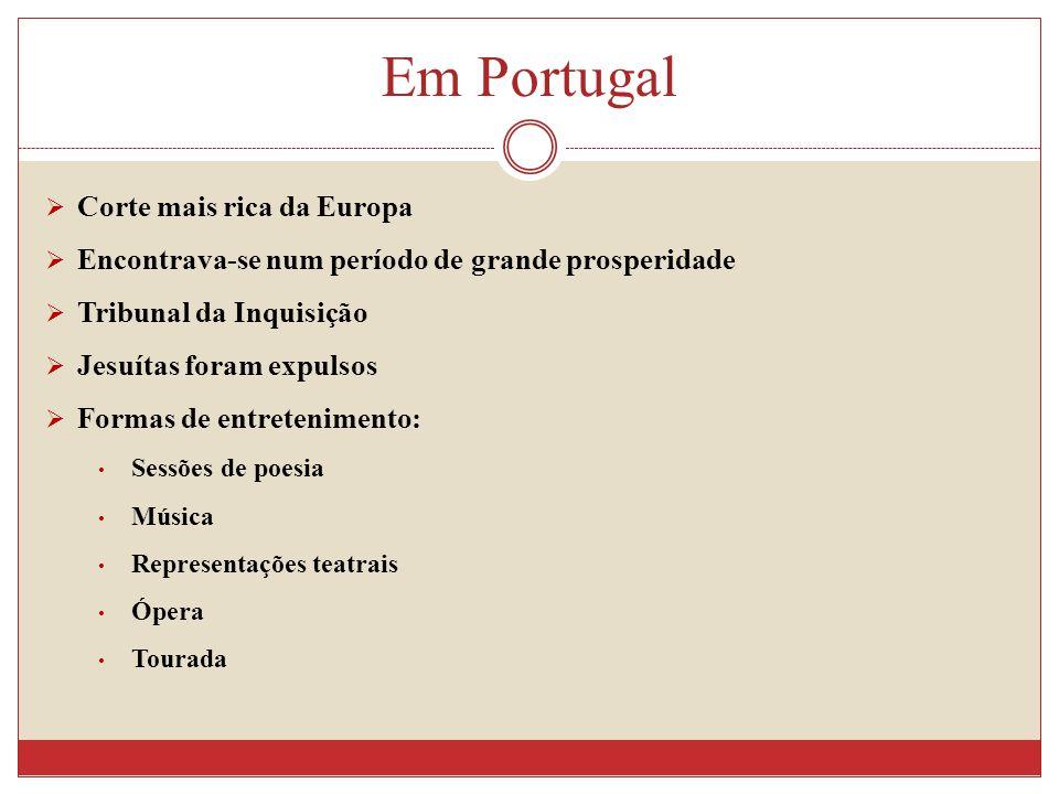 Em Portugal Corte mais rica da Europa