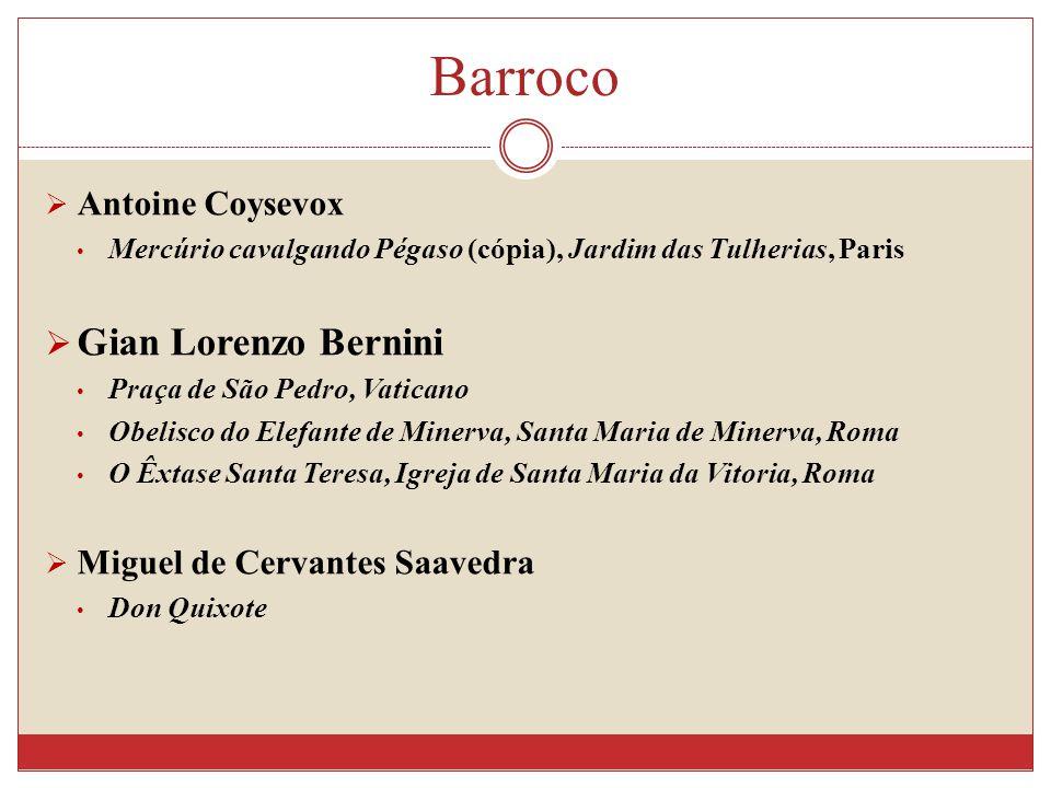 Barroco Gian Lorenzo Bernini Antoine Coysevox
