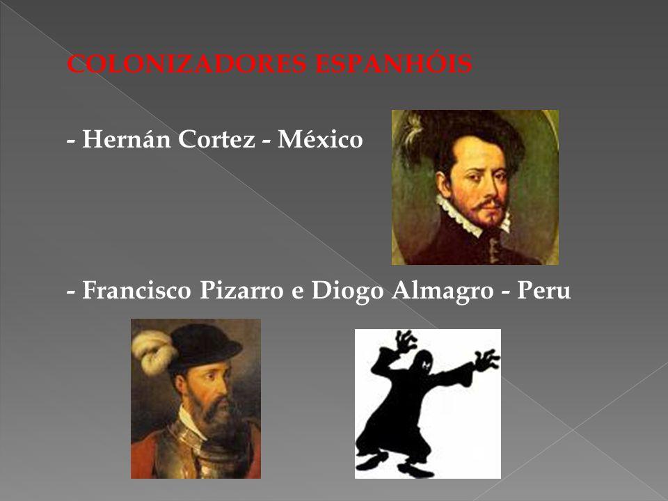 COLONIZADORES ESPANHÓIS