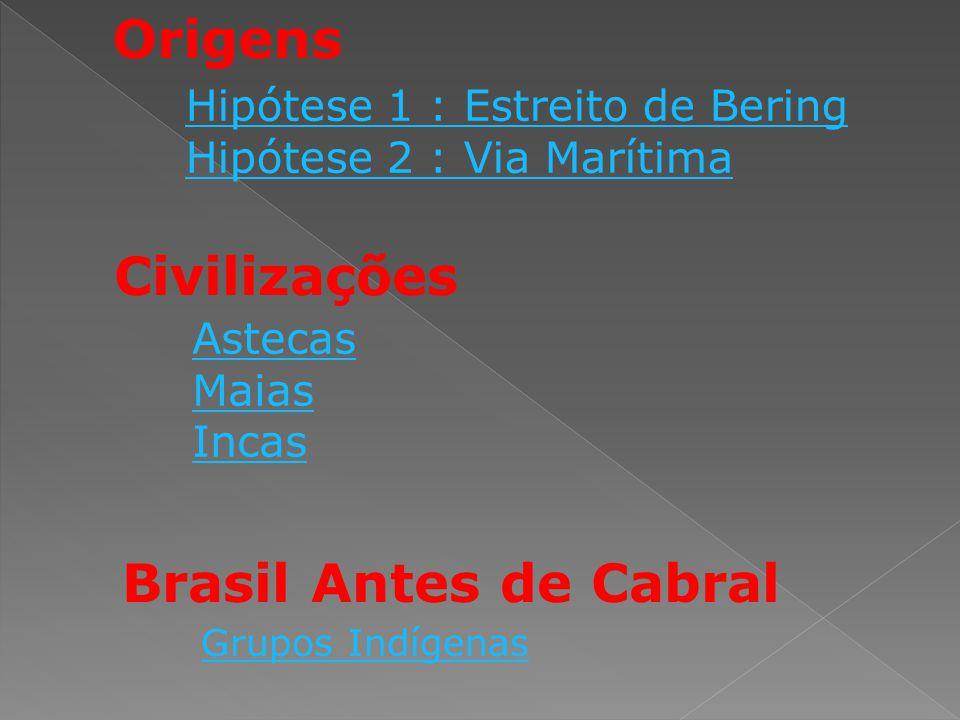 Origens Civilizações Brasil Antes de Cabral