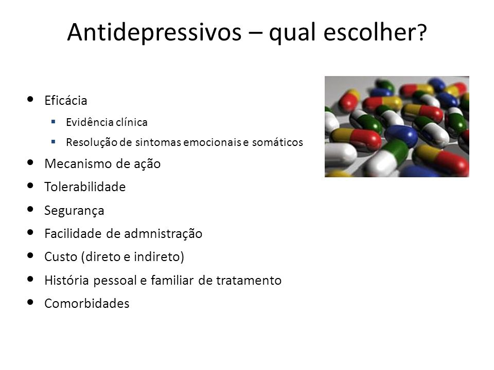 Antidepressivos – qual escolher