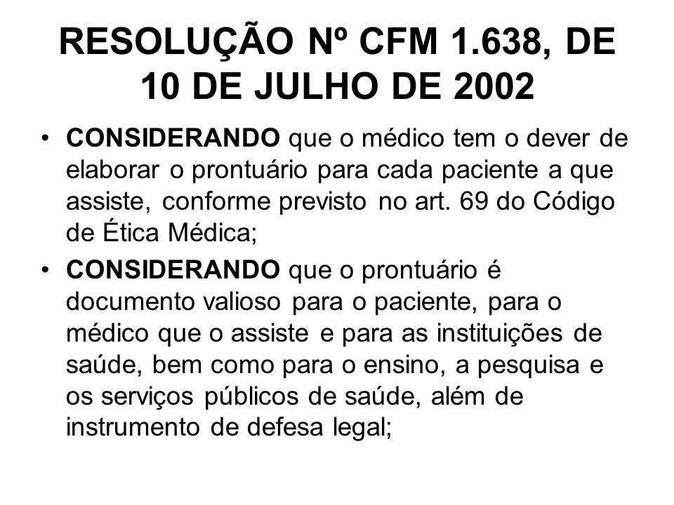 RESOLUÇÃO Nº CFM 1.638, DE 10 DE JULHO DE 2002
