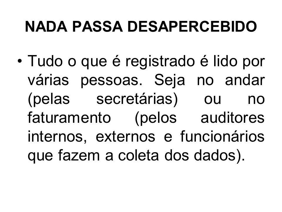 NADA PASSA DESAPERCEBIDO
