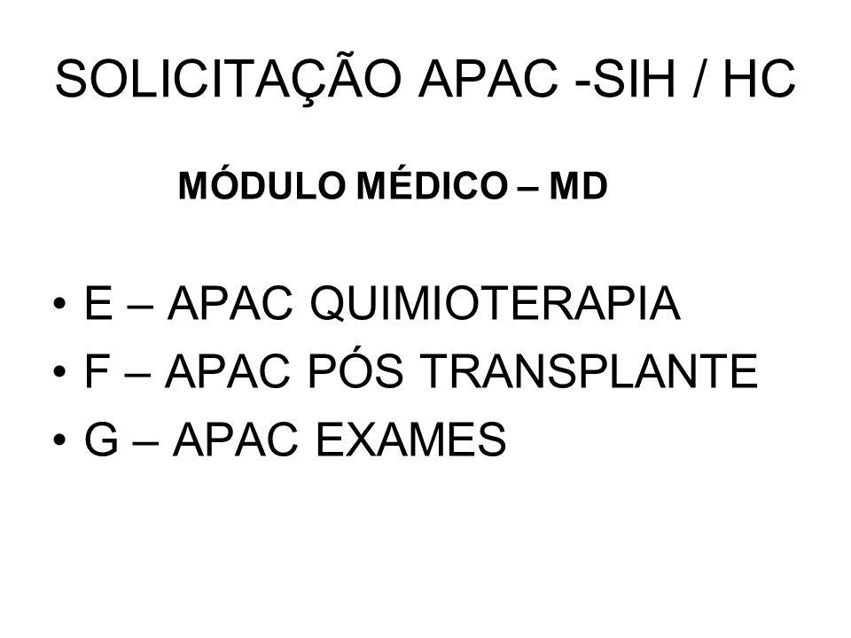 SOLICITAÇÃO APAC -SIH / HC