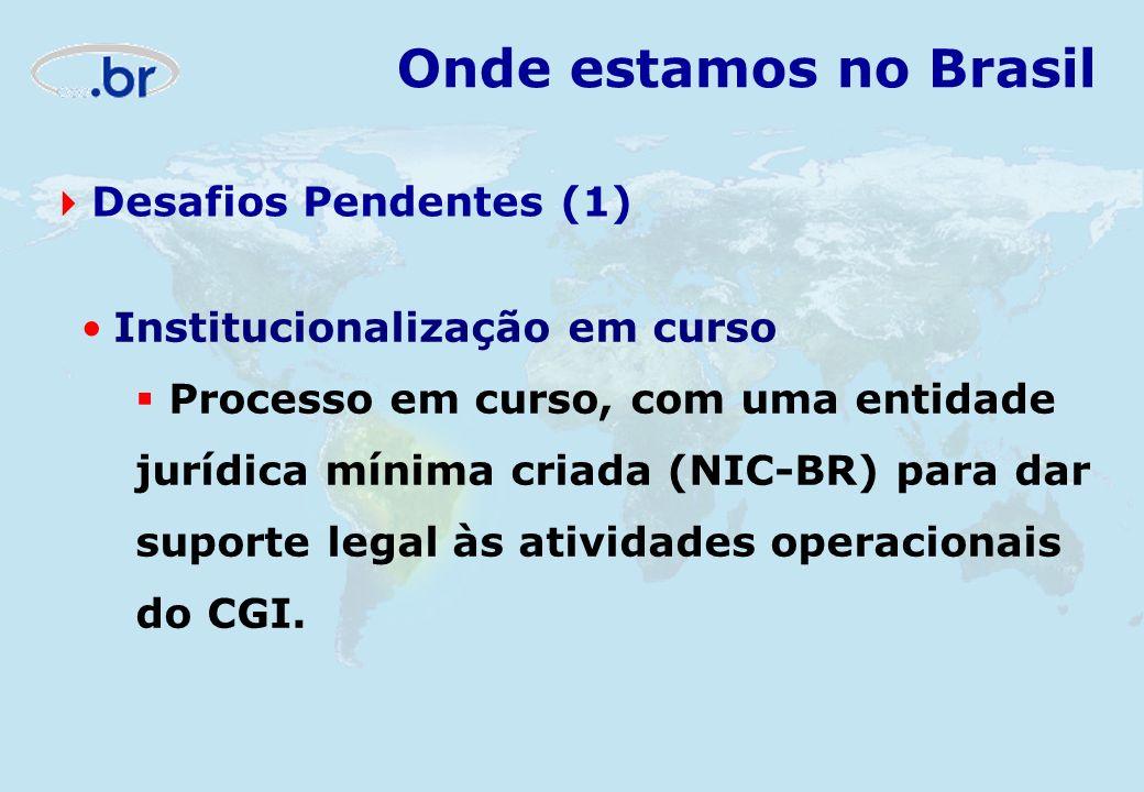 Onde estamos no Brasil Desafios Pendentes (1)