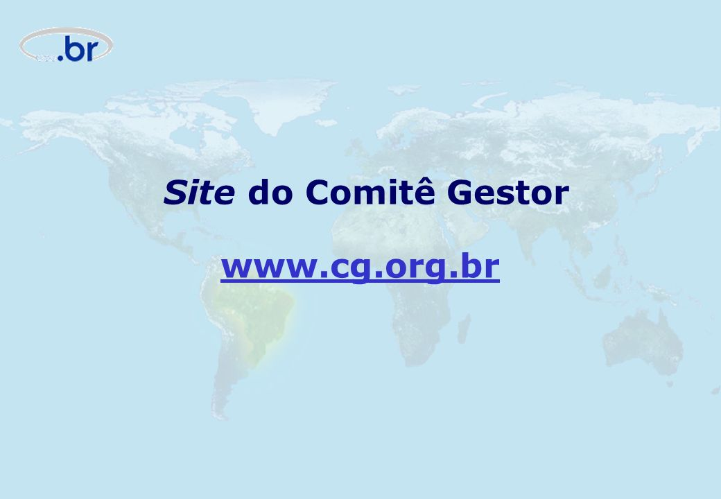 Site do Comitê Gestor www.cg.org.br