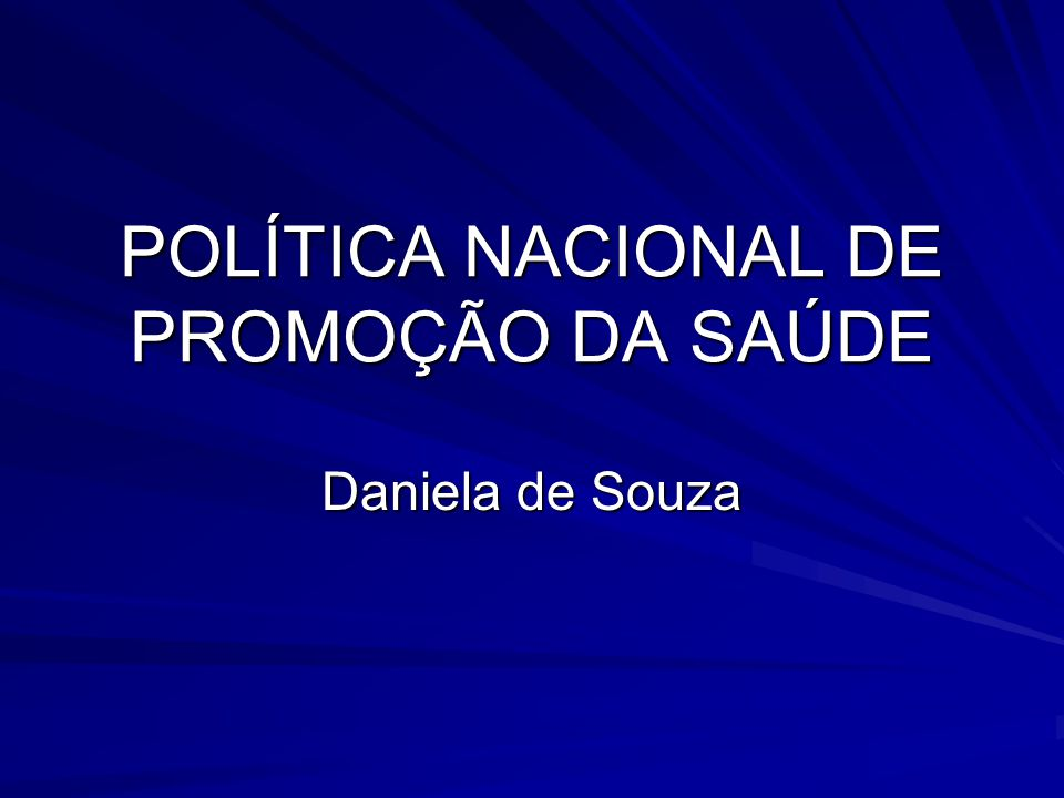 POLÍTICA NACIONAL DE PROMOÇÃO DA SAÚDE