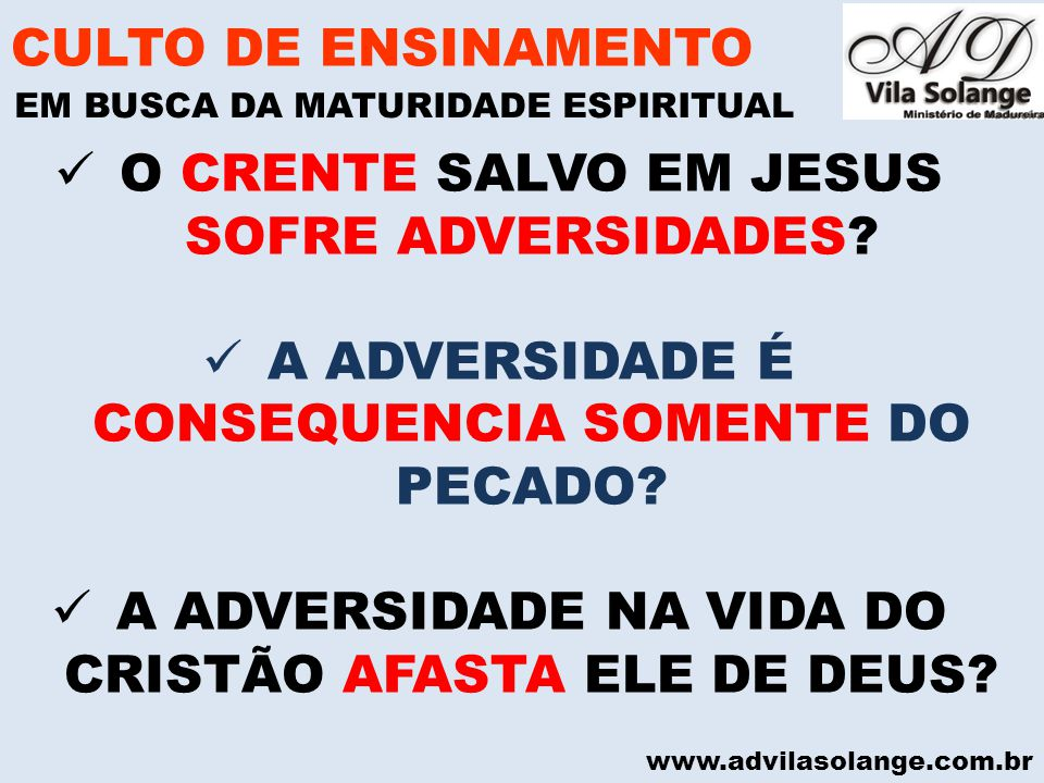 O CRENTE SALVO EM JESUS SOFRE ADVERSIDADES