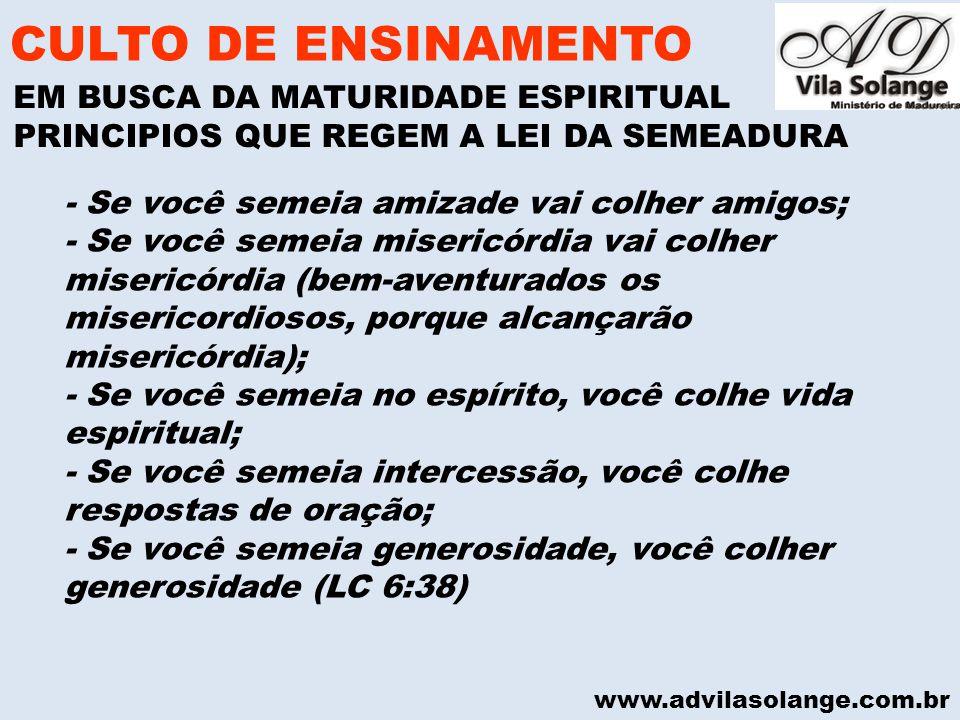 CULTO DE ENSINAMENTO EM BUSCA DA MATURIDADE ESPIRITUAL