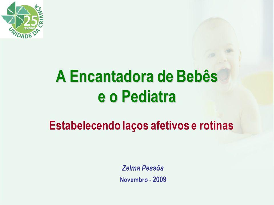 A Encantadora de Bebês e o Pediatra