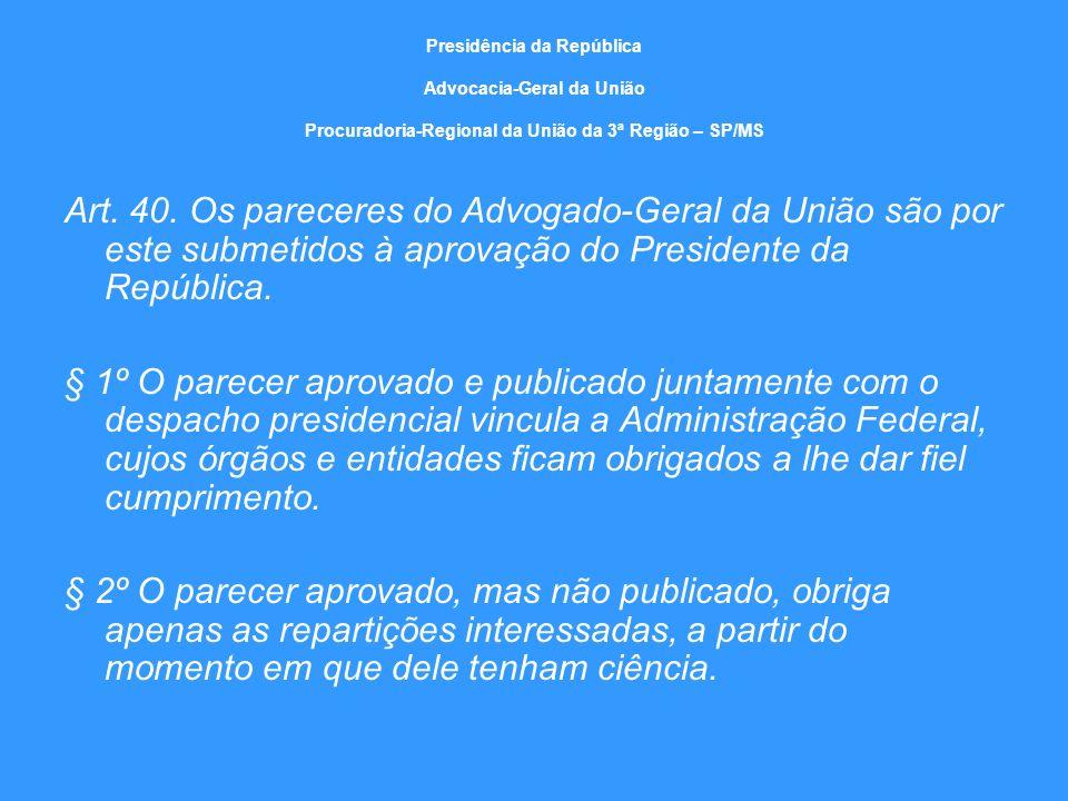 Presidência da República Advocacia-Geral da União Procuradoria-Regional da União da 3ª Região – SP/MS