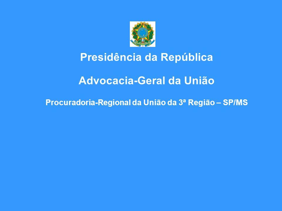 Presidência da República Advocacia-Geral da União
