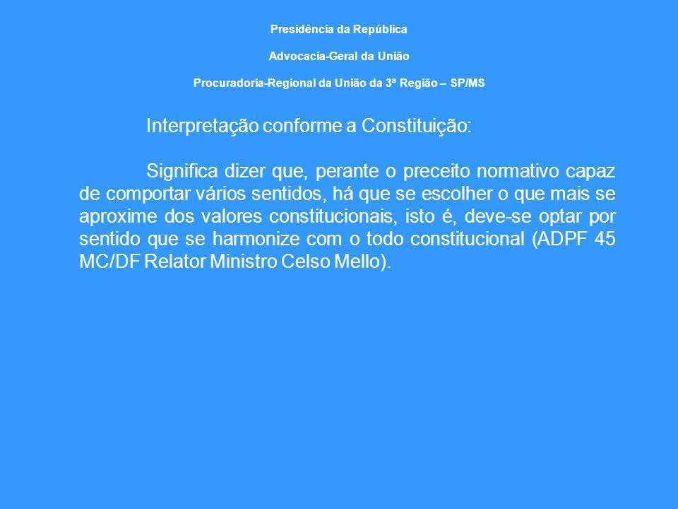 Interpretação conforme a Constituição: