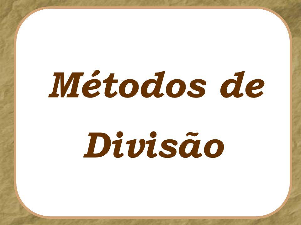 Métodos de Divisão
