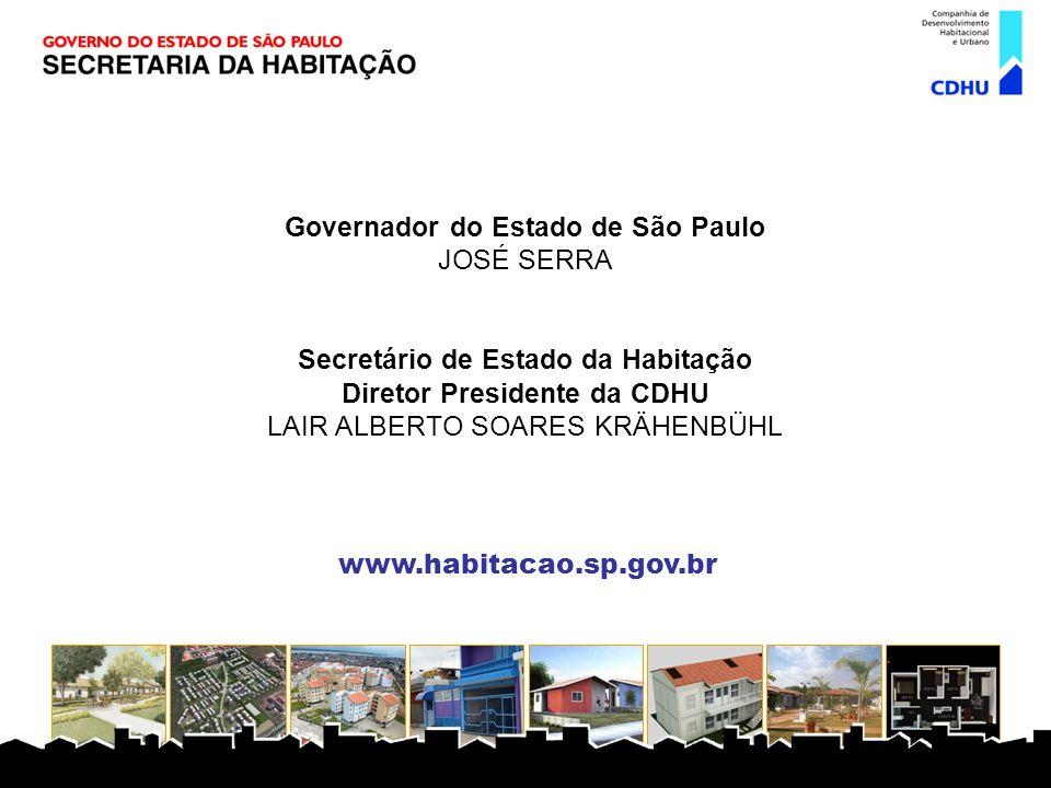 Governador do Estado de São Paulo JOSÉ SERRA
