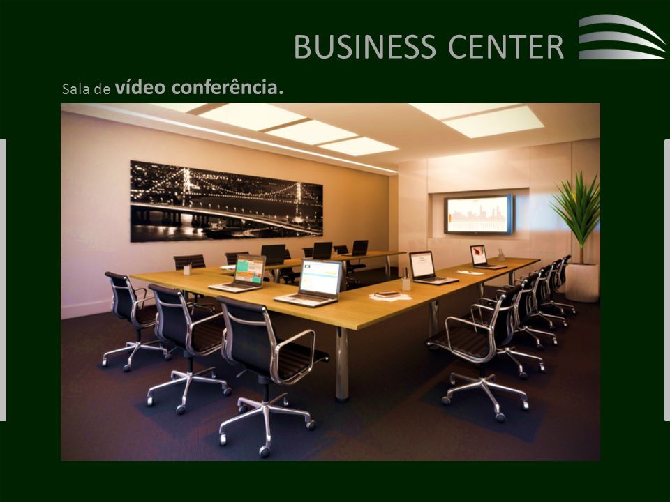 BUSINESS CENTER Sala de vídeo conferência.