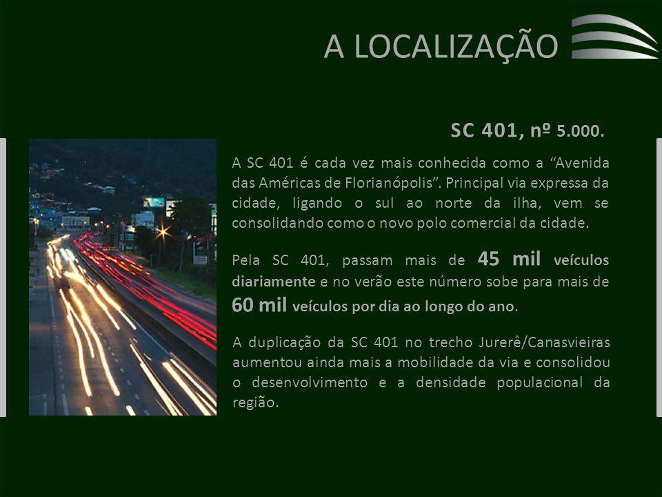 A LOCALIZAÇÃO SC 401, nº 5.000.