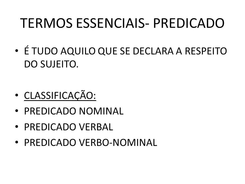 TERMOS ESSENCIAIS- PREDICADO