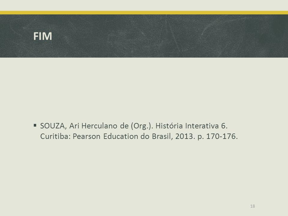 FIM SOUZA, Ari Herculano de (Org.). História Interativa 6.