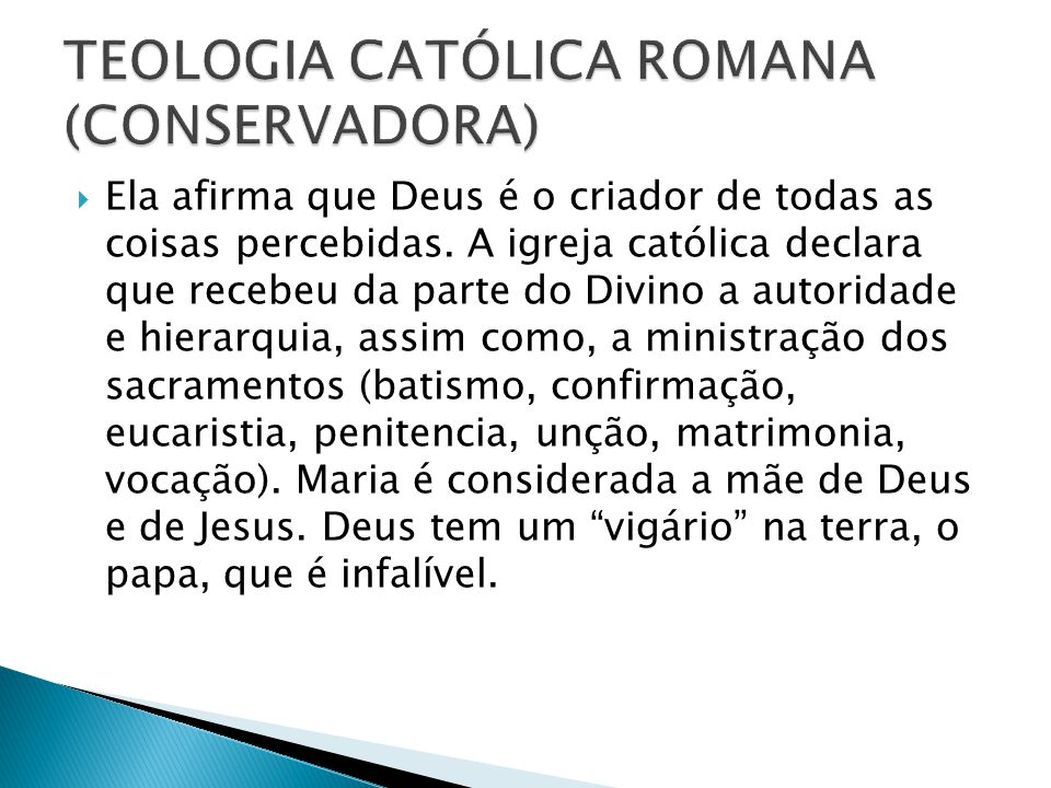 TEOLOGIA CATÓLICA ROMANA (CONSERVADORA)