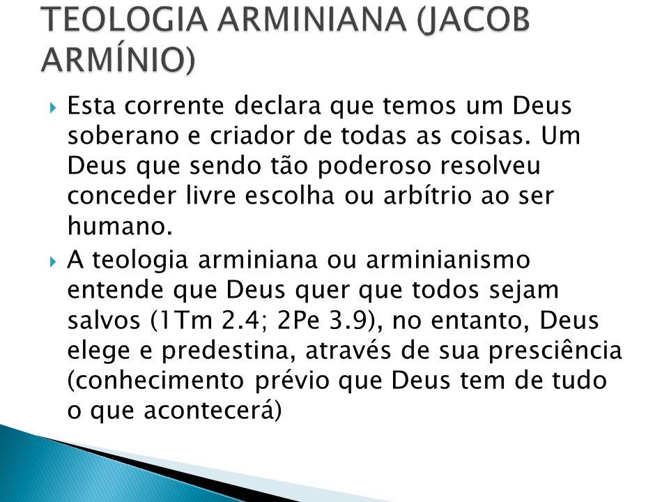 TEOLOGIA ARMINIANA (JACOB ARMÍNIO)